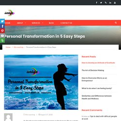 Personal Transformation in 5 Easy Steps - iinlife