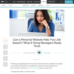 Can a Personal Website Help Your Job Search? What 6 Hiring Managers Really Think