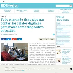 Los relatos digitales personales como dispositivo educativos