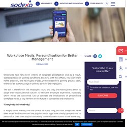 Workplace Meals: Personalisation for Better Management - Sodexo