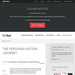 The Personalisation Journey - @RedEyeUK