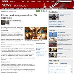 Printer produces personalised 3D chocolate