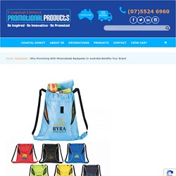 Why Promoting With Personalised Backpacks in Australia Benefits Your Brand