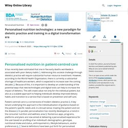 Personalised nutrition technologies: a new paradigm for dietetic practice and training in a digital transformation era - Abrahams - 2020 - Journal of Human Nutrition and Dietetics