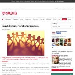 Secretul unei personalitati atragatoare