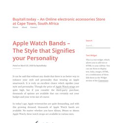 Apple Watch Bands – The Style that Signifies your Personality – Buyitall.today