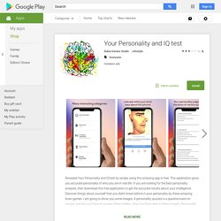 Your Personality and IQ test – Applications Android sur Google Play
