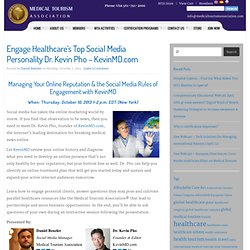 Engage Healthcare's Top Social Media Personality Dr Kevin Pho - KevinMD.com | Medical Tourism Association Blog