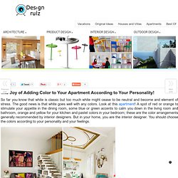 The Joy of Adding Color to Your Apartment According to Your Personality! on DesignRulz