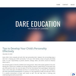 Tips to Develop Your Child's Personality Effectively