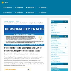 Personality Traits: Examples And List Of Positive & Negative Personality Traits