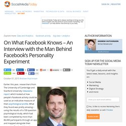 On What Facebook Knows – An Interview with the Man Behind Facebook's Personality Experiment