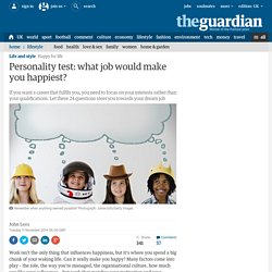 Personality test: what job would make you happiest?