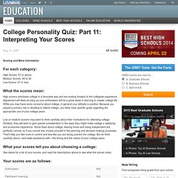 College Personality Quiz: Part 11: Interpreting Your Scores
