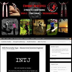 INTJ Personality Type - Mastermind Scientist Engineer