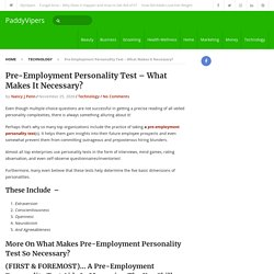 Pre-Employment Personality Test – What Makes It Necessary?