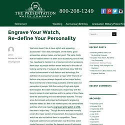 Engrave Your Watch, Re-define Your Personality