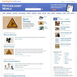 Psychology theories, articles, personality tests and more at Psychologist World - Psychologist World