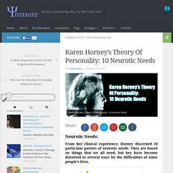 Karen Horney's Theory Of Personality: 10 Neurotic Needs - PsyTreasure