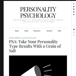PSA: Take Your Personality Type Results With a Grain of Salt