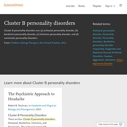 Cluster B personality disorders - an overview