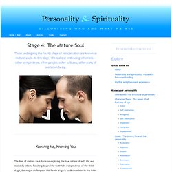 Stage 4: The Mature Soul « Personality & Spirituality