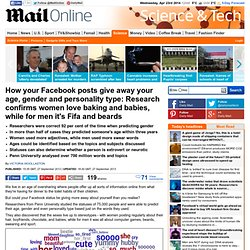 Facebook: How posts give away your age, gender and personality says Penn University