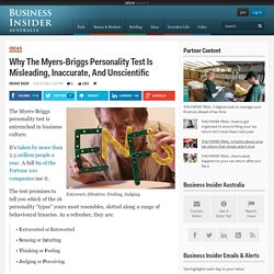 Why The Myers-Briggs Personality Test Is Misleading, Inaccurate, And Unscientific