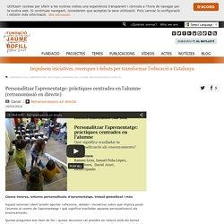 Personalitzar l'aprenentatge: pràctiques centrades en l'alumne (retransmissió en directe)