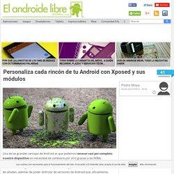 Personaliza cada rincón de tu Android con Xposed y sus módulos - El Androide Libre