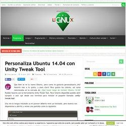 Personaliza Ubuntu 14.04 Con Unity Tweak Tool