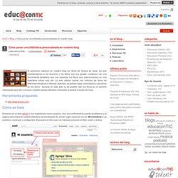 Cómo poner una biblioteca personalizada en nuestro blog