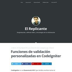 Funciones de validación personalizadas en CodeIgniter