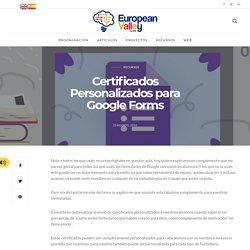 Certificados Personalizados para Google Forms – Blog Europeanvalley