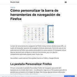Cómo personalizar la barra de herramientas de navegación de Firefox