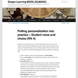 Putting personalization into practice – Student voice and choice (Wk 4)