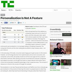 Personalization Is Not A Feature