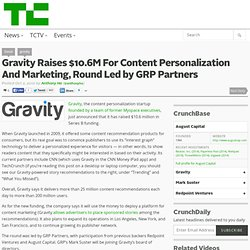Gravity Raises $10.6M For Content Personalization And Marketing, Round Led by GRP Partners