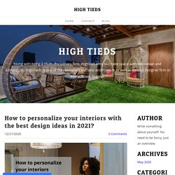 How to personalize your interiors with the best design ideas in 2021?