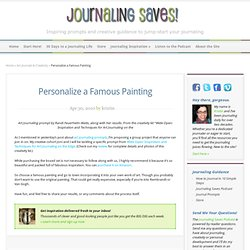 Art Journal Prompt: Personalize a Famous Painting — Journaling Saves