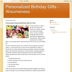 Personalized Birthday Gifts - Ahsomeness: Personalized Musical Birthday Gifts for Kids