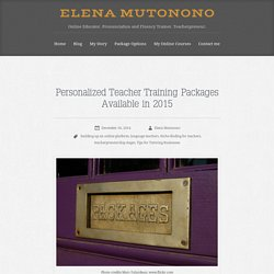 Personalized Teacher Training Packages Available in January 2015