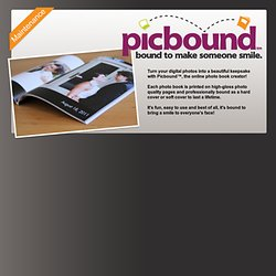 Picbound.com | Personalized photo books made simple. Turn your digital photos into a beautiful keepsake!