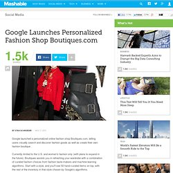 Google Launches Personalized Fashion Shop Boutiques.com