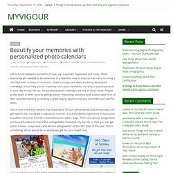 Beautify your memories with personalized photo calendars - MYVIGOUR