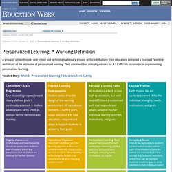 Personalized Learning: A Working Definition