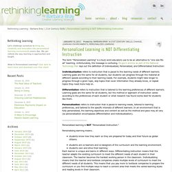 Personalized Learning is NOT Differentiating Instruction | Barbara Bray - Rethinking Learning
