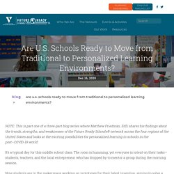 Are U.S. Schools Ready to Move from Traditional to Personalized Learning Environments?