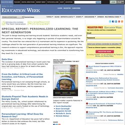 Special Report: Personalized Learning: The Next Generation