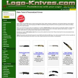 Dako Tools & Personalized Knives With Your Corporate Logo